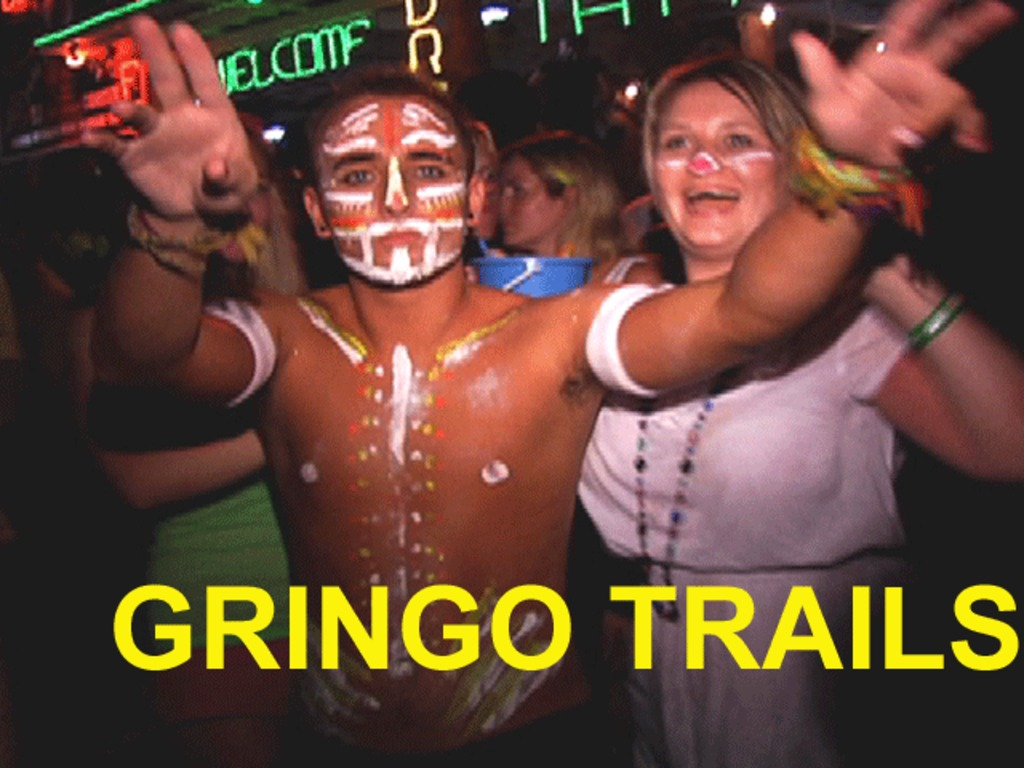 GRINGO TRAILS - a documentary's video poster