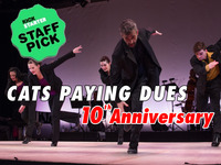 Cats Paying Dues 10th Anniversary Celebration (3 Suites)
