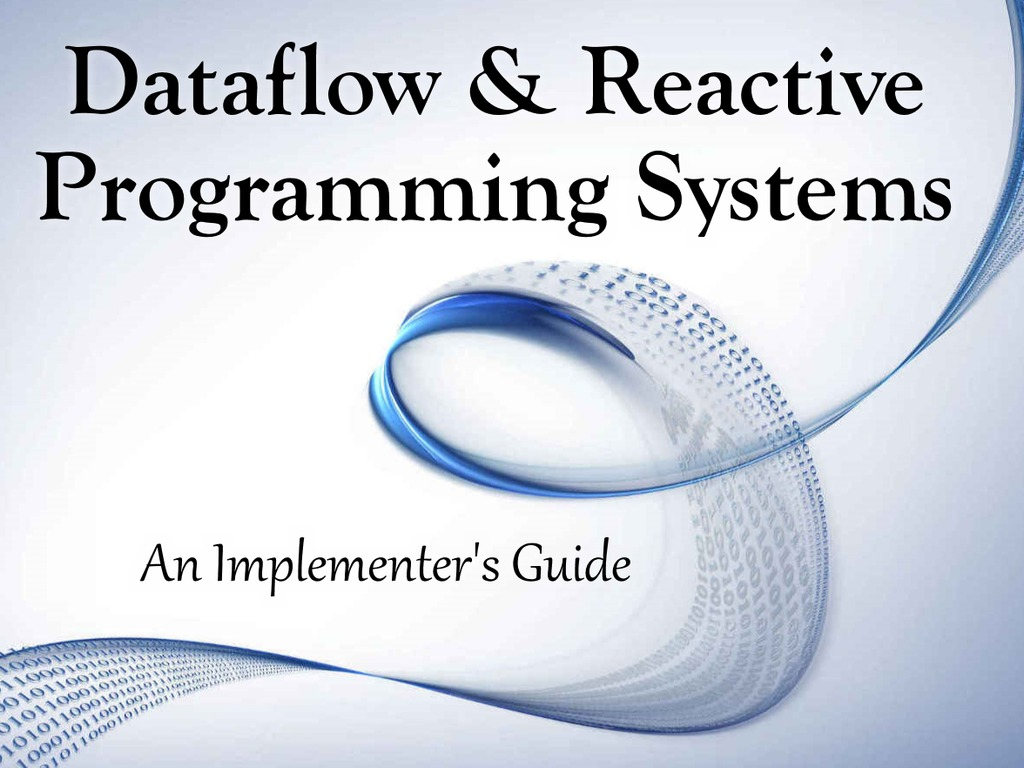 Dataflow & Reactive Programming Systems's video poster