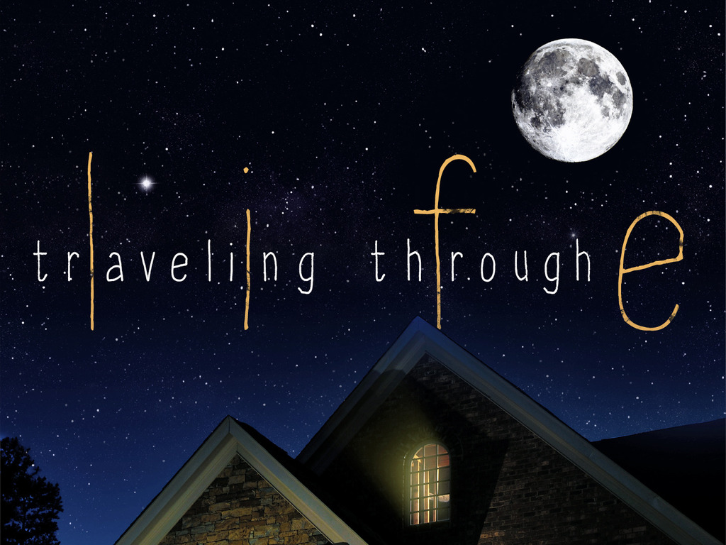 Traveling Through Life's video poster