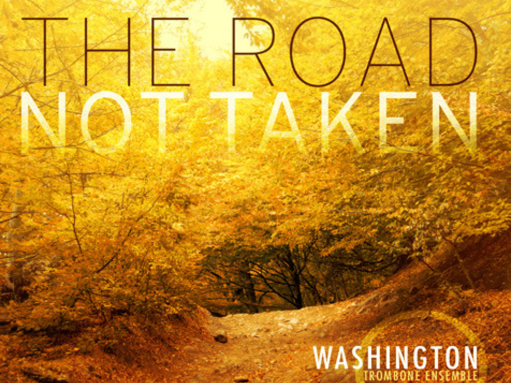 "Washington Trombone Ensemble CD   ""The Road Not Taken""'s video poster"