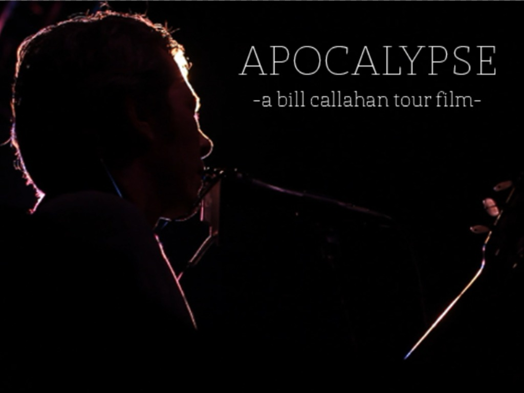 Apocalypse: A Bill Callahan Tour Film's video poster