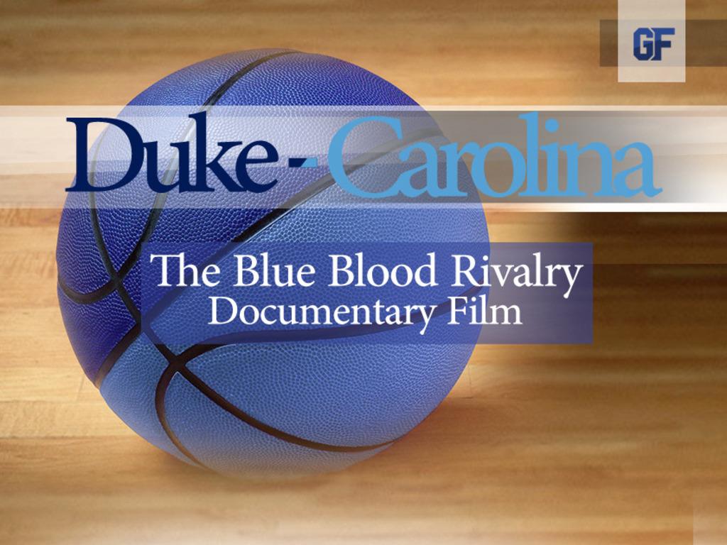 Duke - Carolina, The Blue Blood Rivalry Documentary Film's video poster