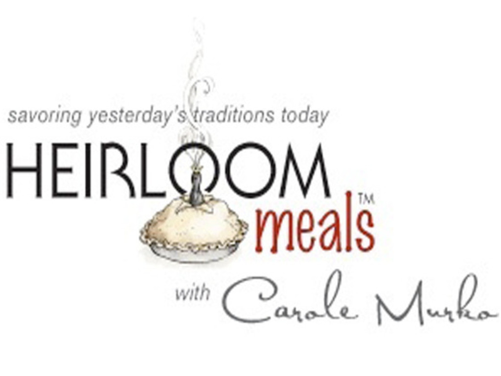 Heirloom Meals: Savoring Yesterday's Traditions Today...and Tomorrow!'s video poster