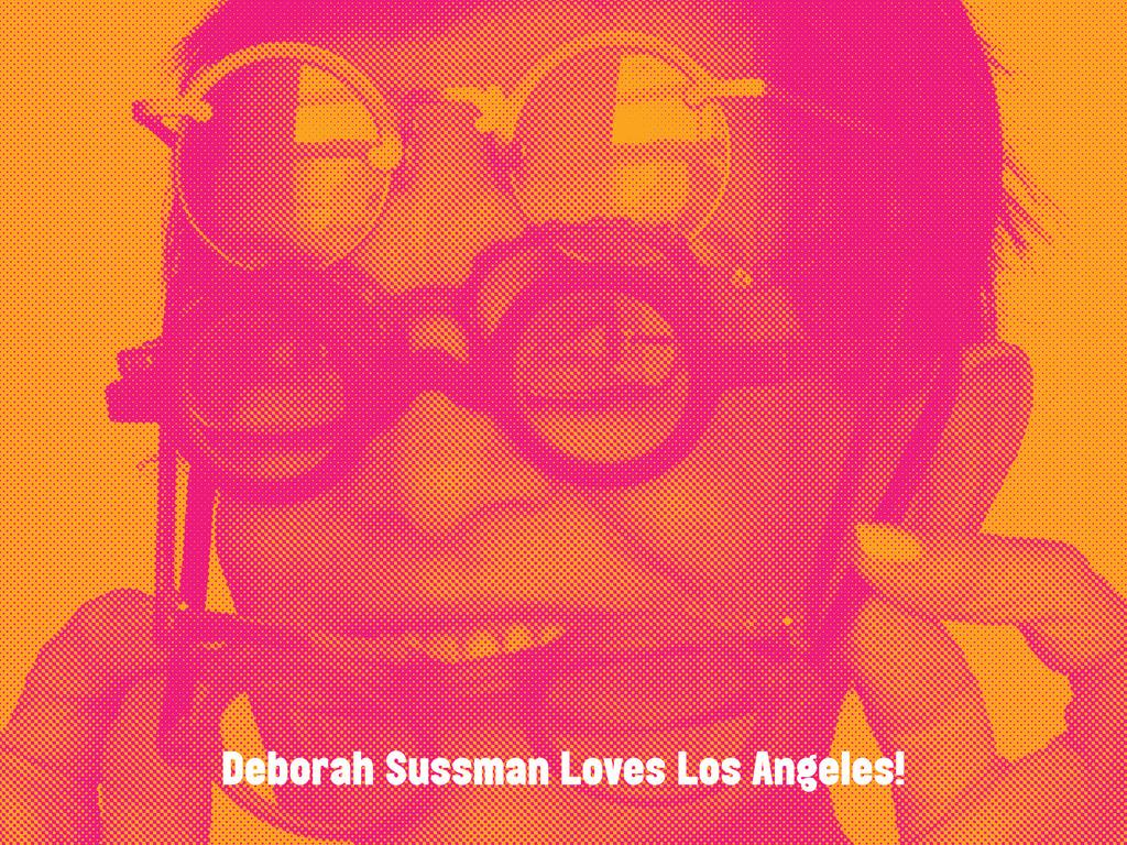 Deborah Sussman Loves Los Angeles!'s video poster