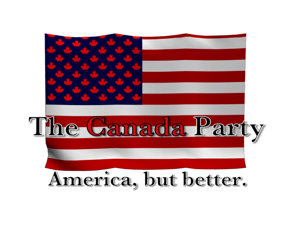The Canada Party. America, but better.'s video poster