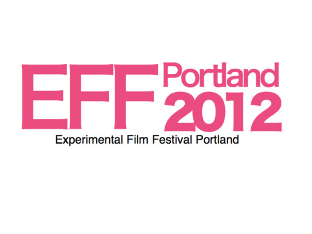 EXPERIMENTAL FILM FESTIVAL PORTLAND 2012's video poster