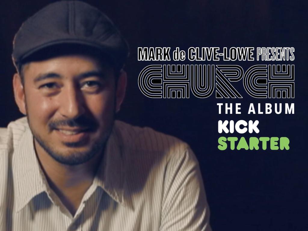 Mark de Clive-Lowe's new album: CHURCH's video poster