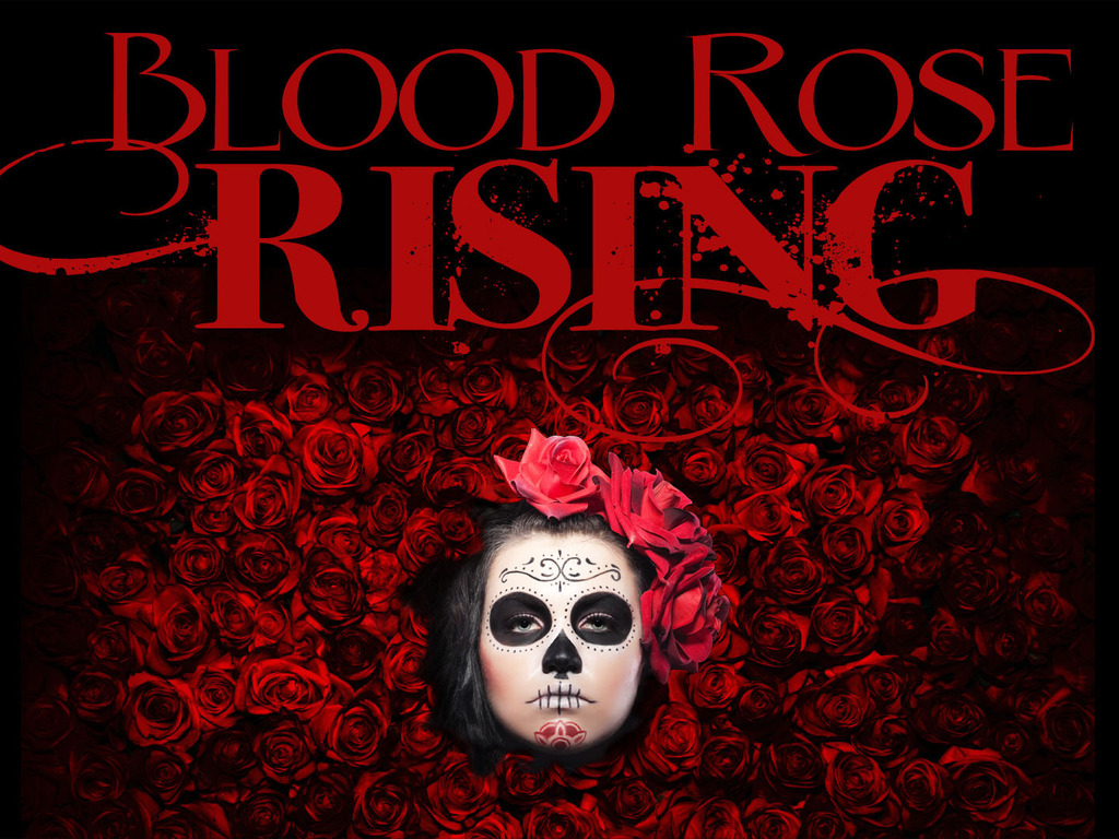 Blood Rose Rising - A Live Supernatural Series's video poster