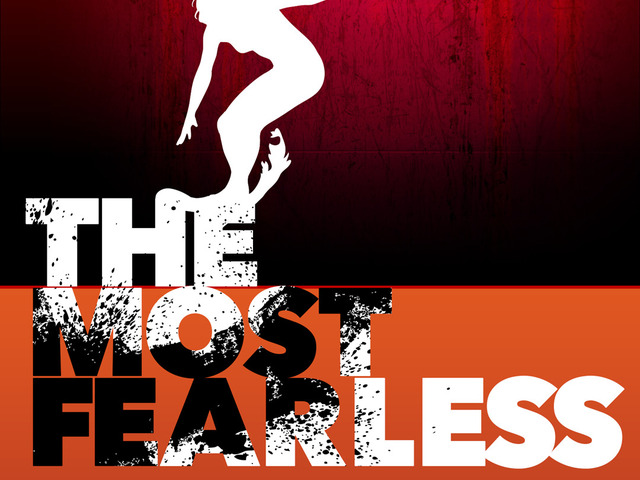The Most Fearless