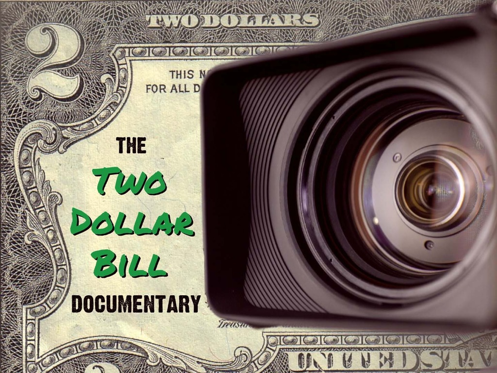 The Two Dollar Bill Documentary's video poster