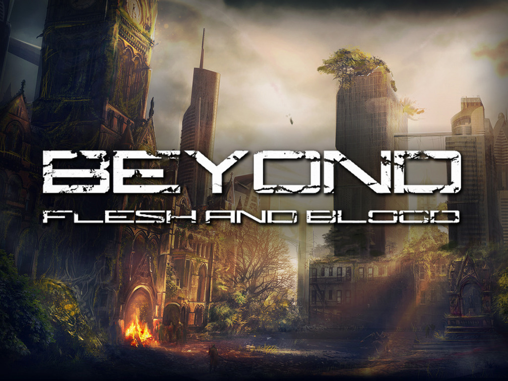 Beyond Flesh And Blood's video poster