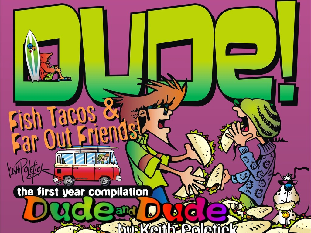 """Dude and Dude: """"Fish Tacos and Far Out Friends""""'s video poster"""