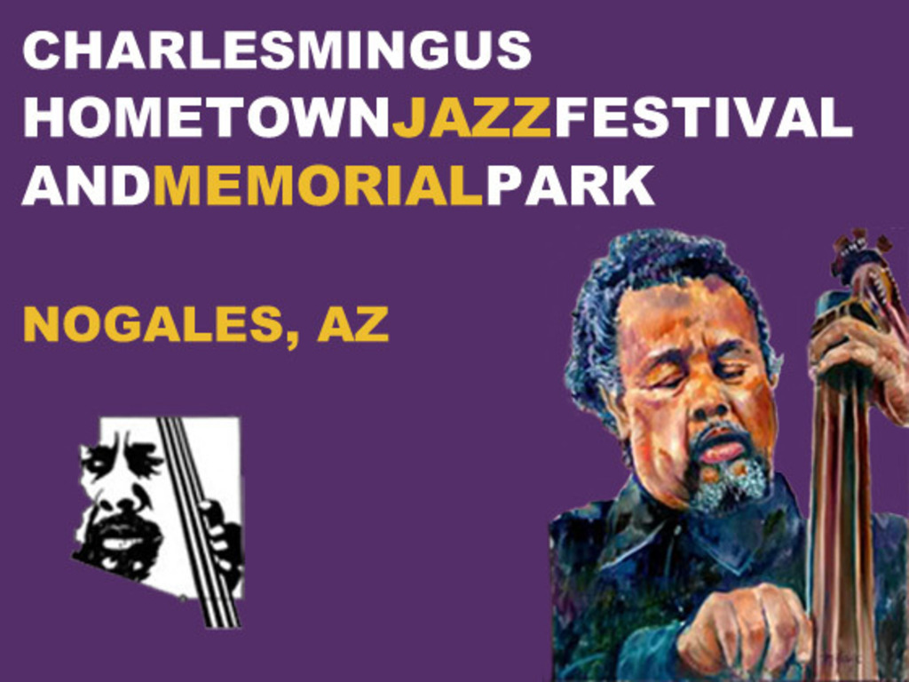 Charles Mingus Festival & Memorial Park in Nogales, AZ's video poster