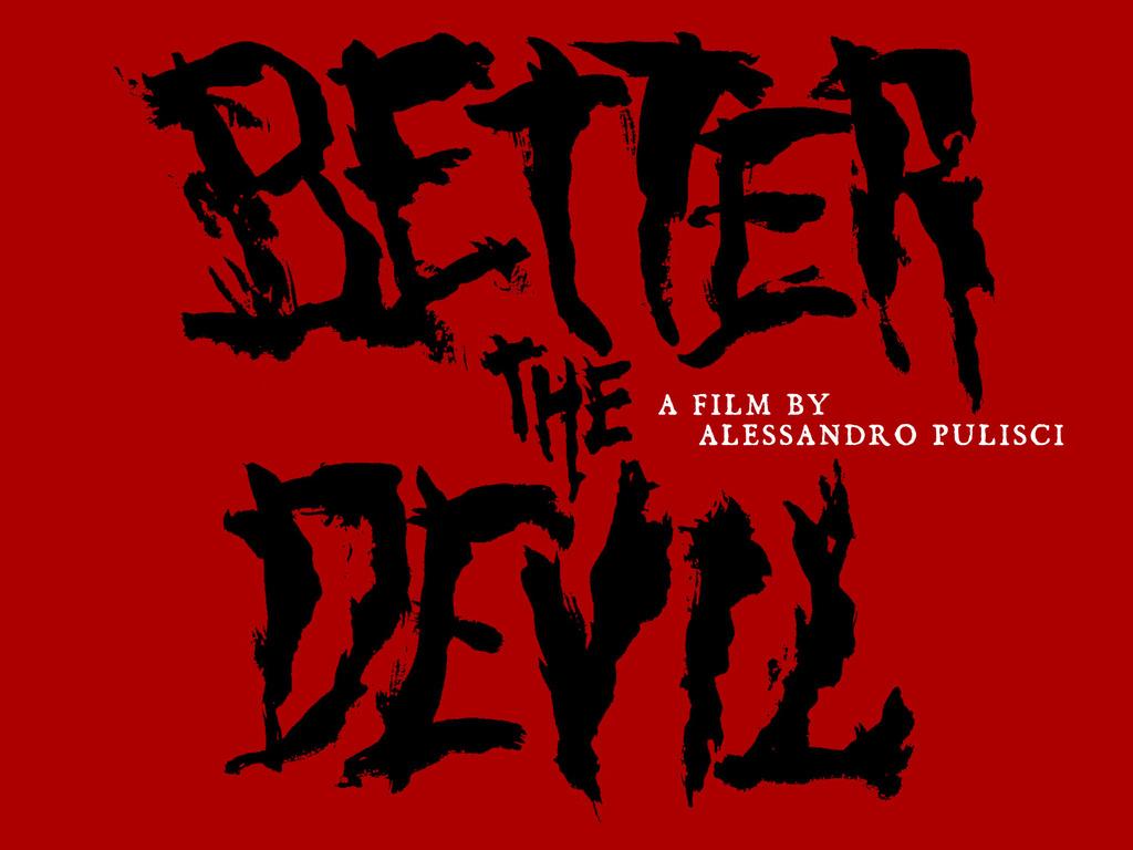 Better The Devil - A Short Film featuring Tim De Zarn's video poster