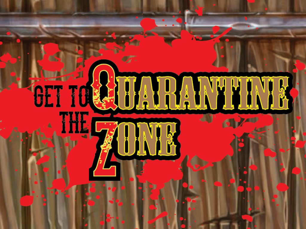 Get to the Quarantine Zone : A Game for the Elite Zombie Fan's video poster