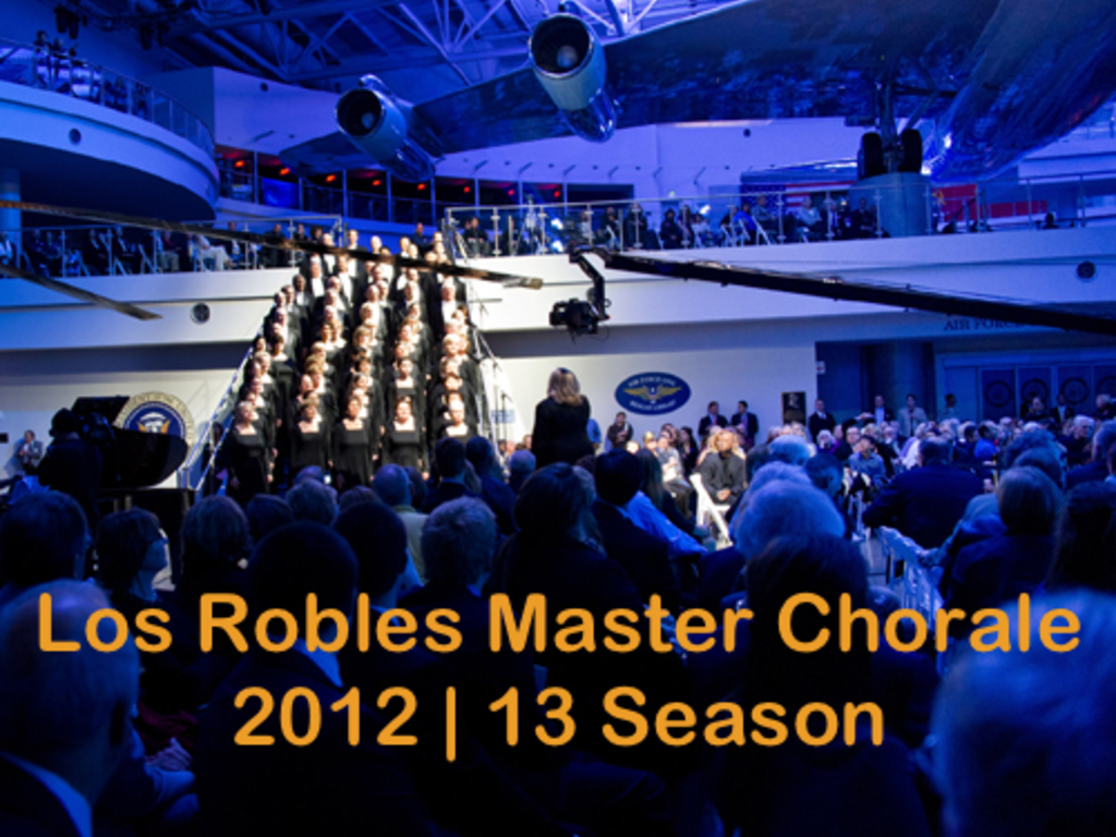 Los Robles Master Chorale 2012-13 Season's video poster
