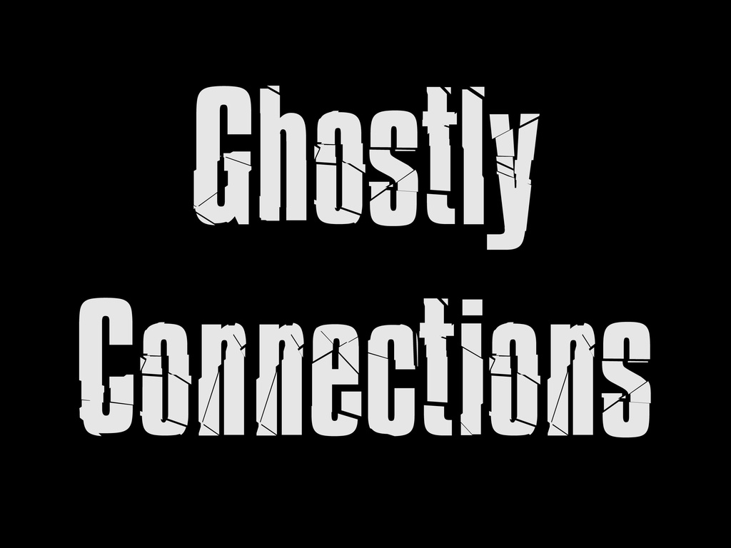 Ghostly Connections's video poster