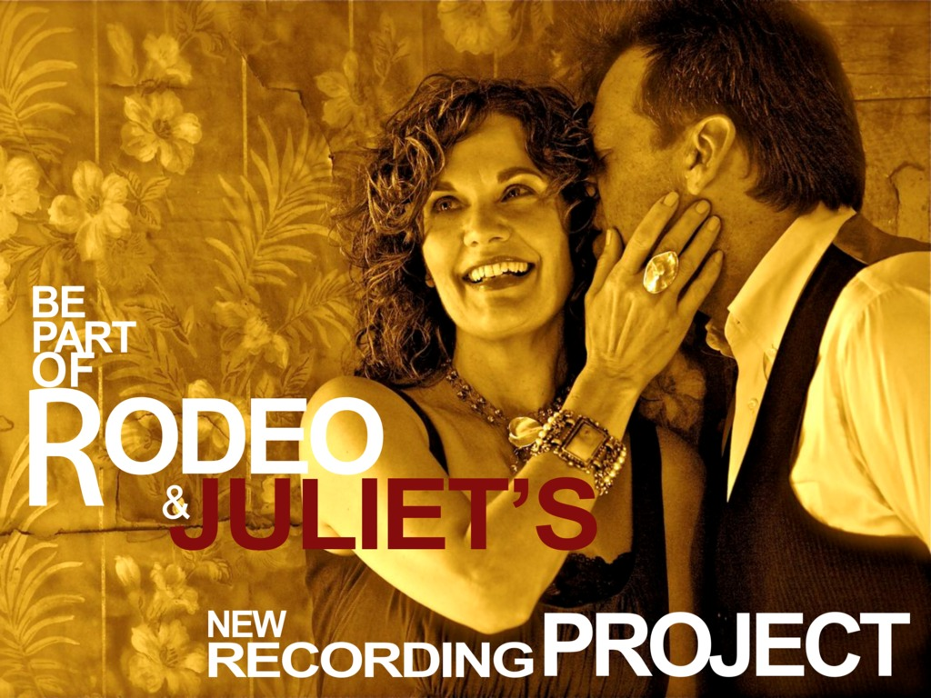 Be Part of Rodeo & Juliet's New Recording Project's video poster