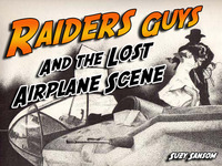 RAIDERS GUYS AND THE LOST AIRPLANE SCENE
