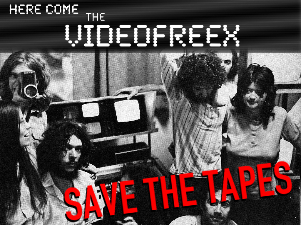 HERE COME THE VIDEOFREEX - Save the Tapes!'s video poster