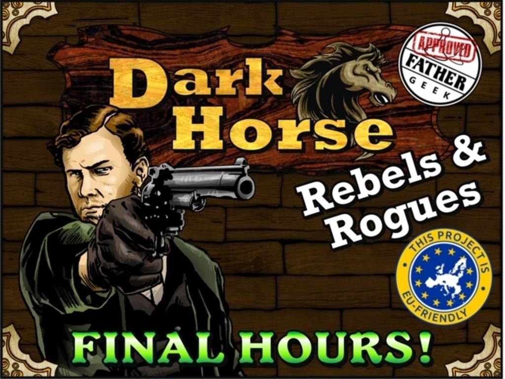 Dark Horse: Rebels & Rogues's video poster