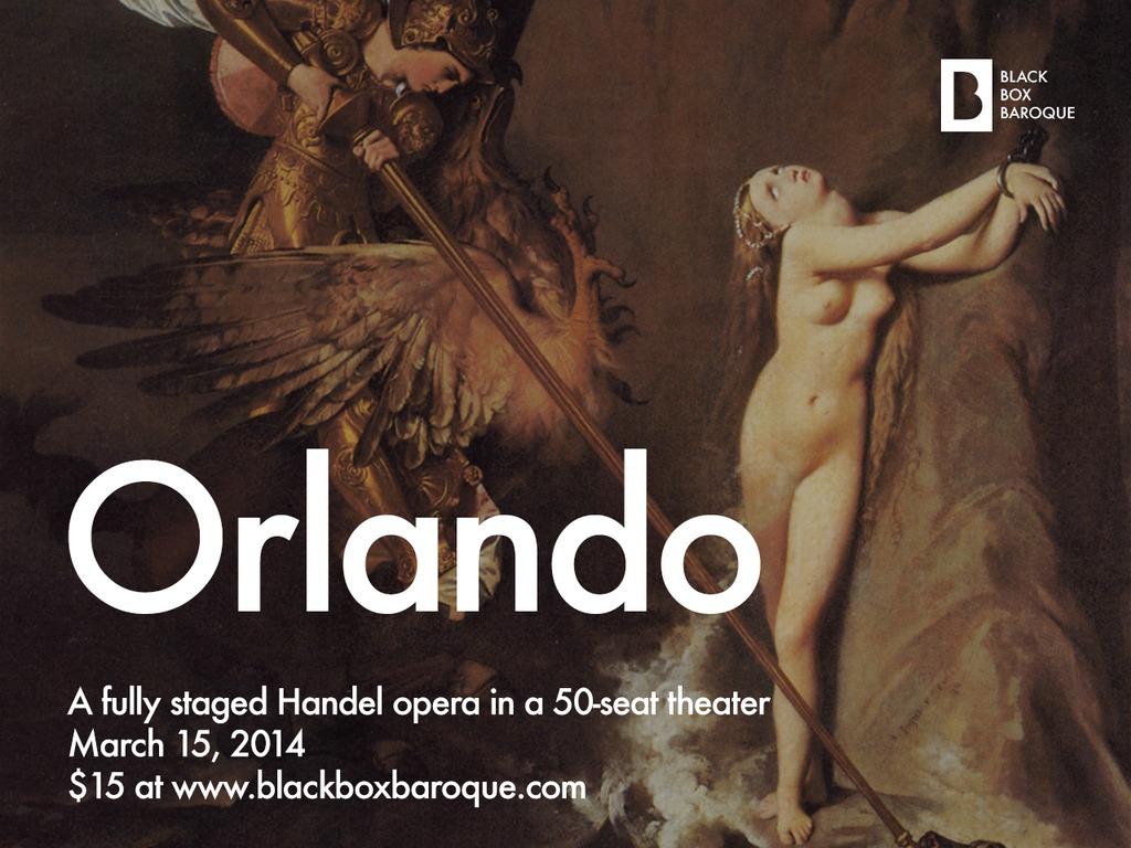 """Black Box Baroque presents Handel's """"Orlando""""'s video poster"""