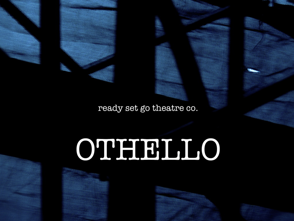 Ready Set Go Theatre Co's Web Series Shakespeare: OTHELLO's video poster