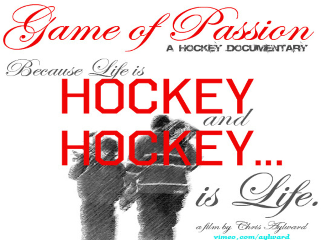 Game of Passion: A Hockey Documentary (Indie Film)'s video poster