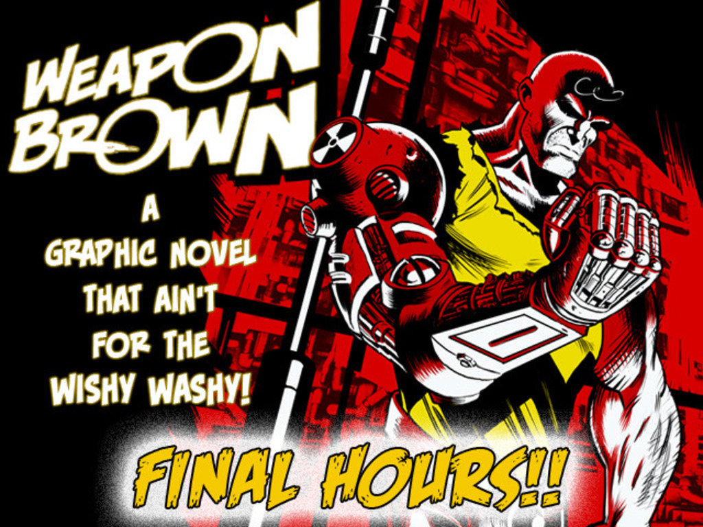 Weapon Brown - The Funny Pages... Weaponized!'s video poster