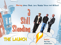 3 Still Standing - The Launch!