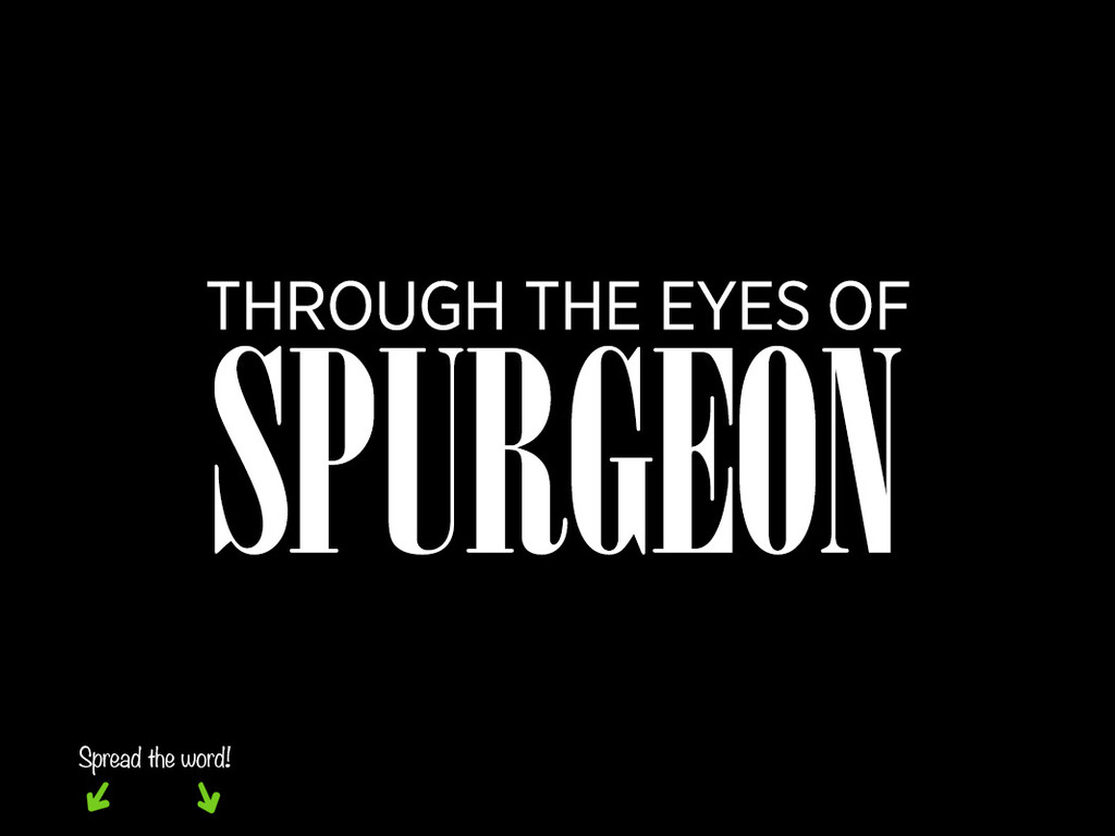 Through the Eyes of Spurgeon's video poster