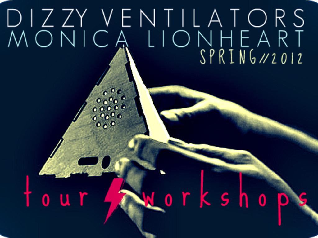 Dizzy Ventilators & Monica Lionheart //  Spring 2012 Tour's video poster