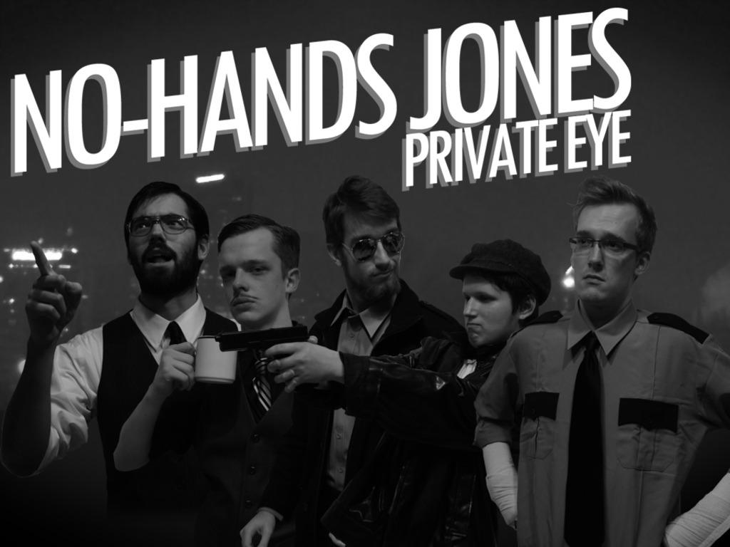 No-Hands Jones: Private Eye - A Film Noir Series's video poster