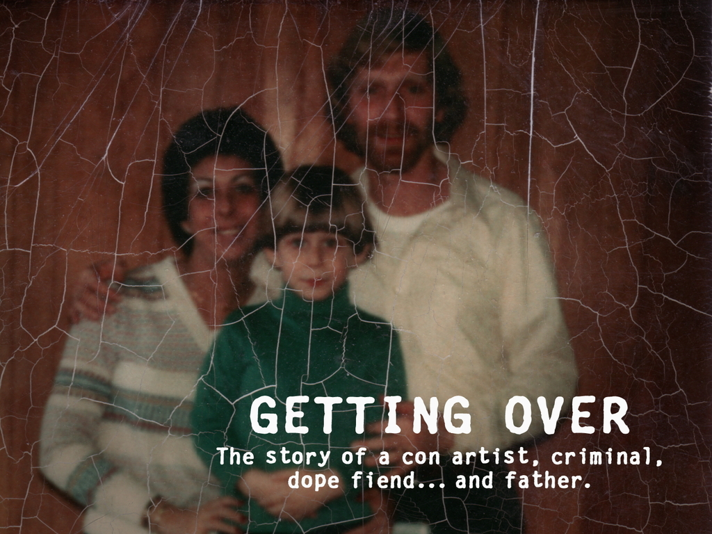 GETTING OVER - One son's search to finally know his father.'s video poster