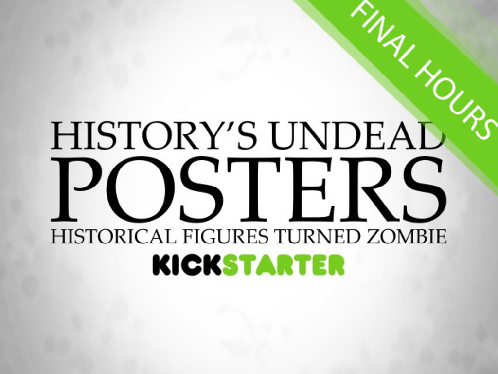 History's Undead Posters: Historical Figures Turned Zombie's video poster