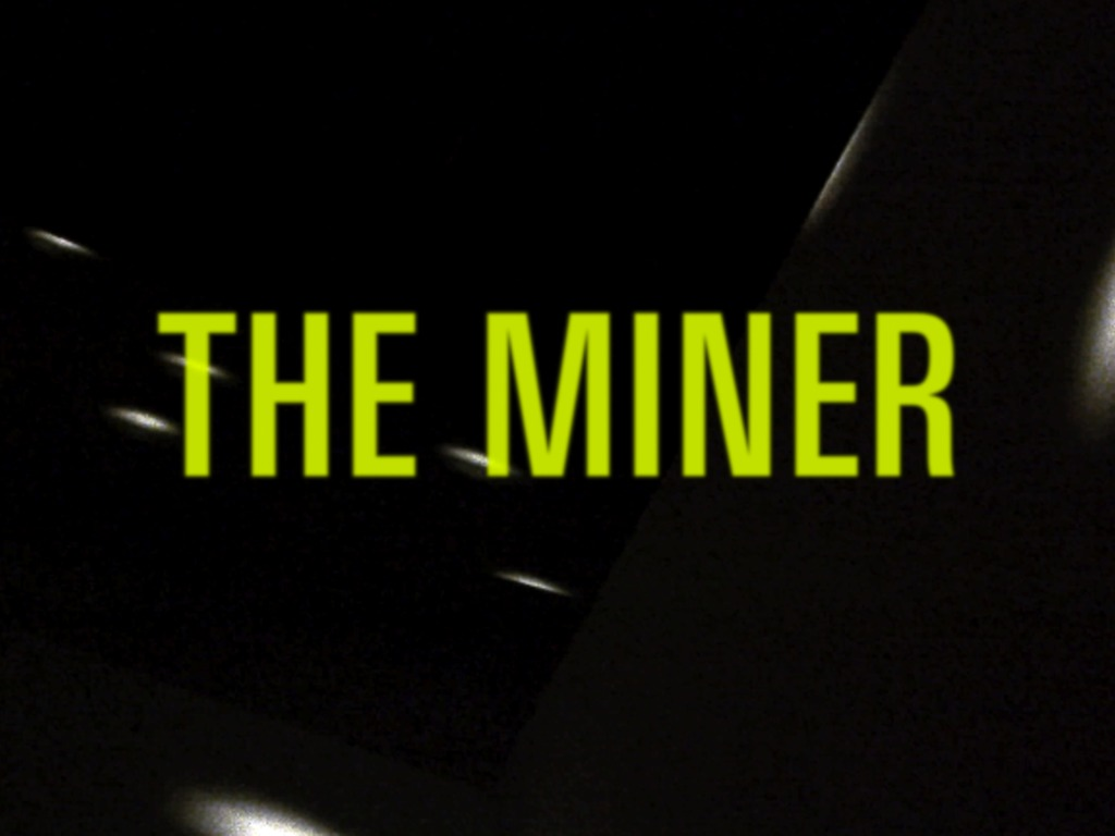 The Miner's video poster
