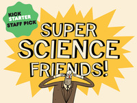 Super Science Friends!