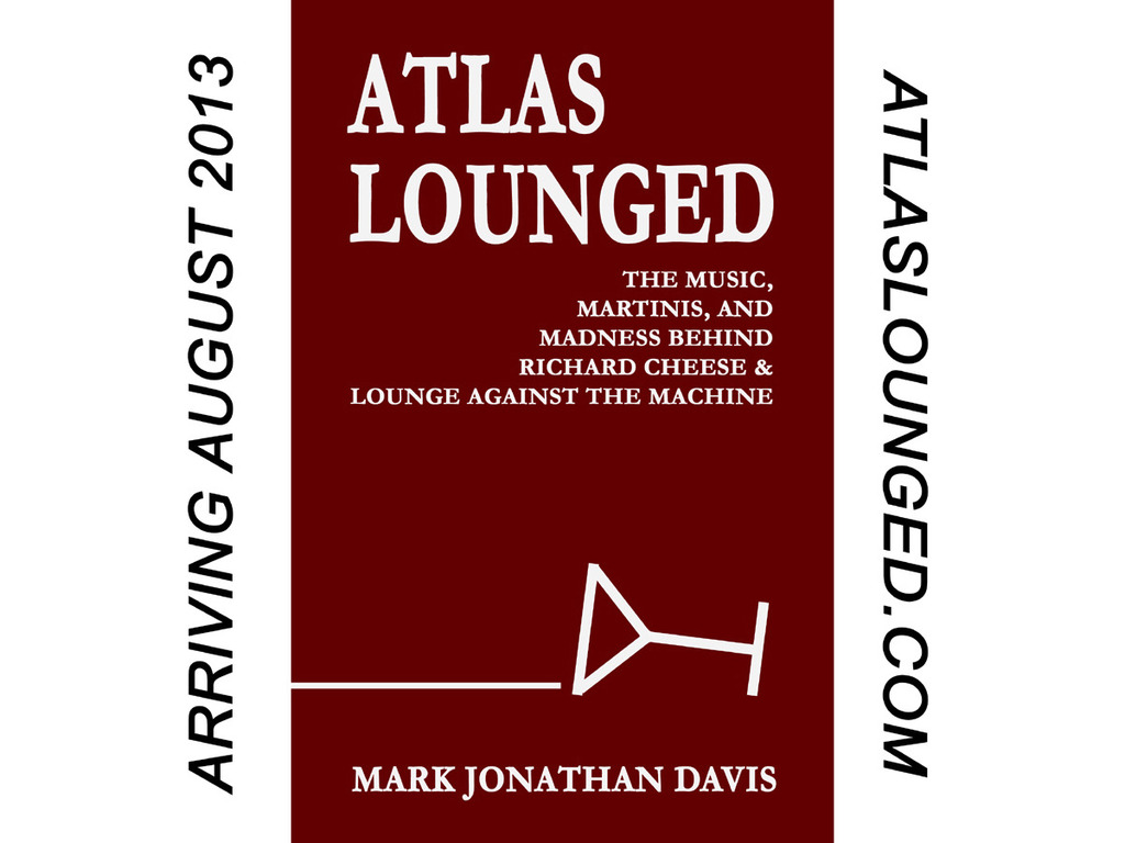 """ATLAS LOUNGED,"" a book about RICHARD CHEESE by Mark Davis's video poster"