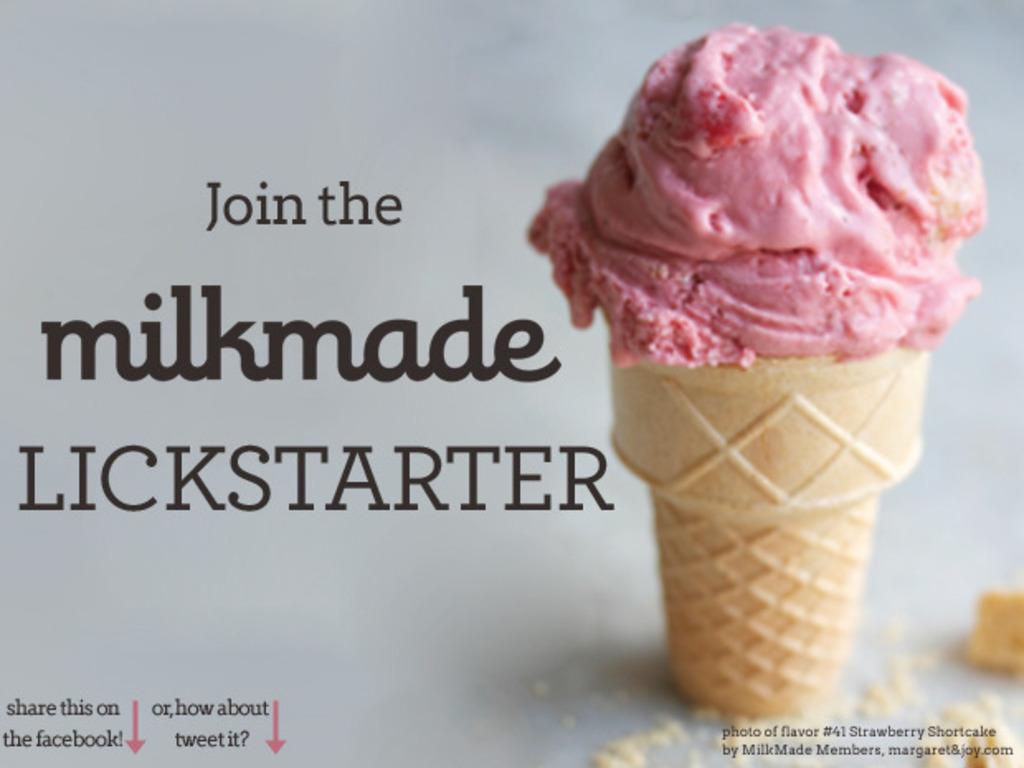 Milkmade Ice Cream's #Lickstarter's video poster