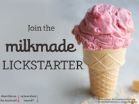 Milkmade Ice Cream's #Lickstarter