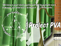 ProjectPVA: A Sustainable Future for the Electric Guitar