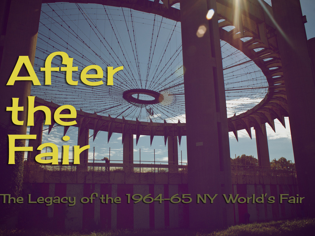 After The Fair: The Legacy of the 1964-65 NY World's Fair's video poster