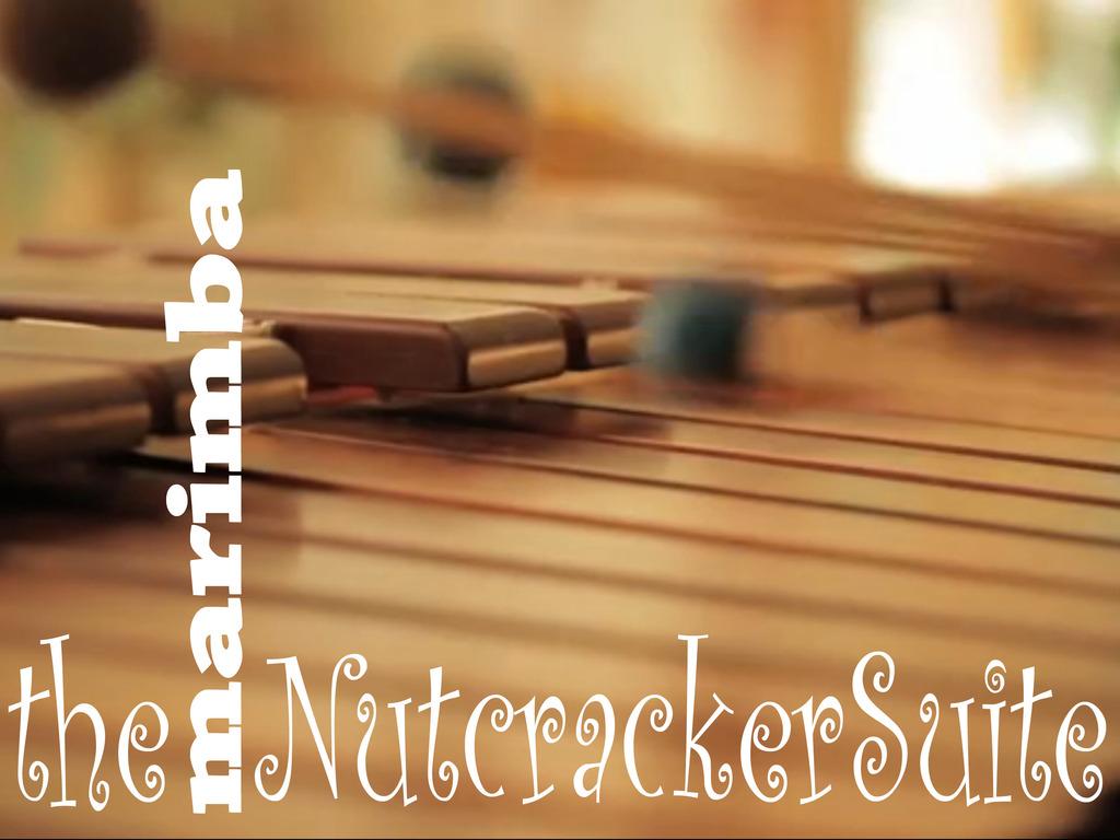 The Marimba Nutcracker Suite's video poster