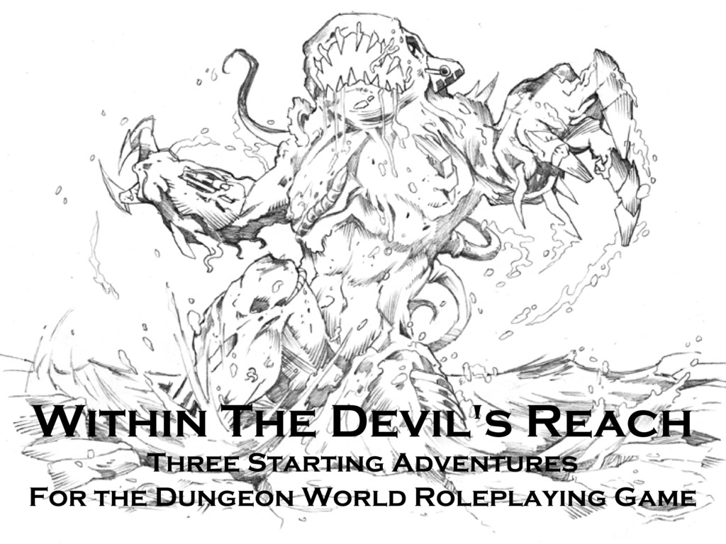 Within the Devil's Reach - Dungeon World Adventures's video poster