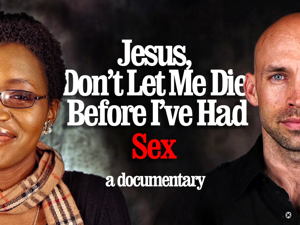 Jesus, Don't Let Me Die Before I've Had Sex's video poster