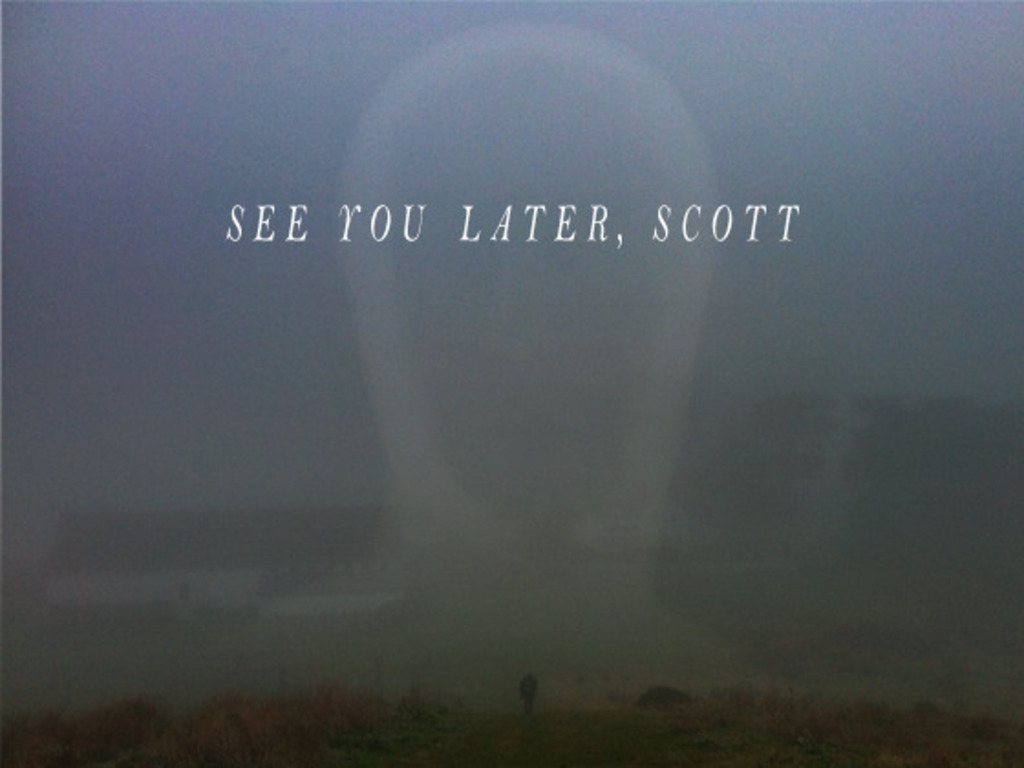 See You Later, Scott's video poster