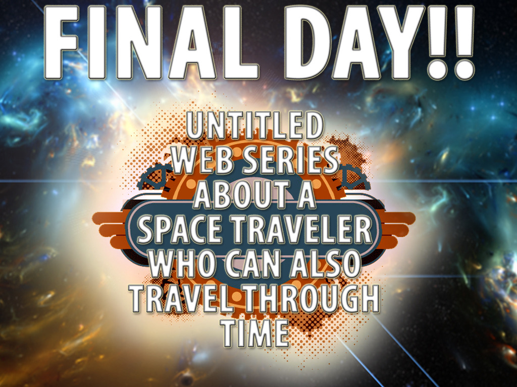 Untitled Webseries About A Space Traveler...'s video poster