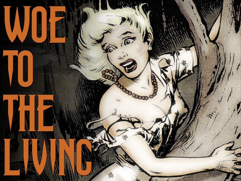 Woe to the Living; the game of classic pulp horror's video poster