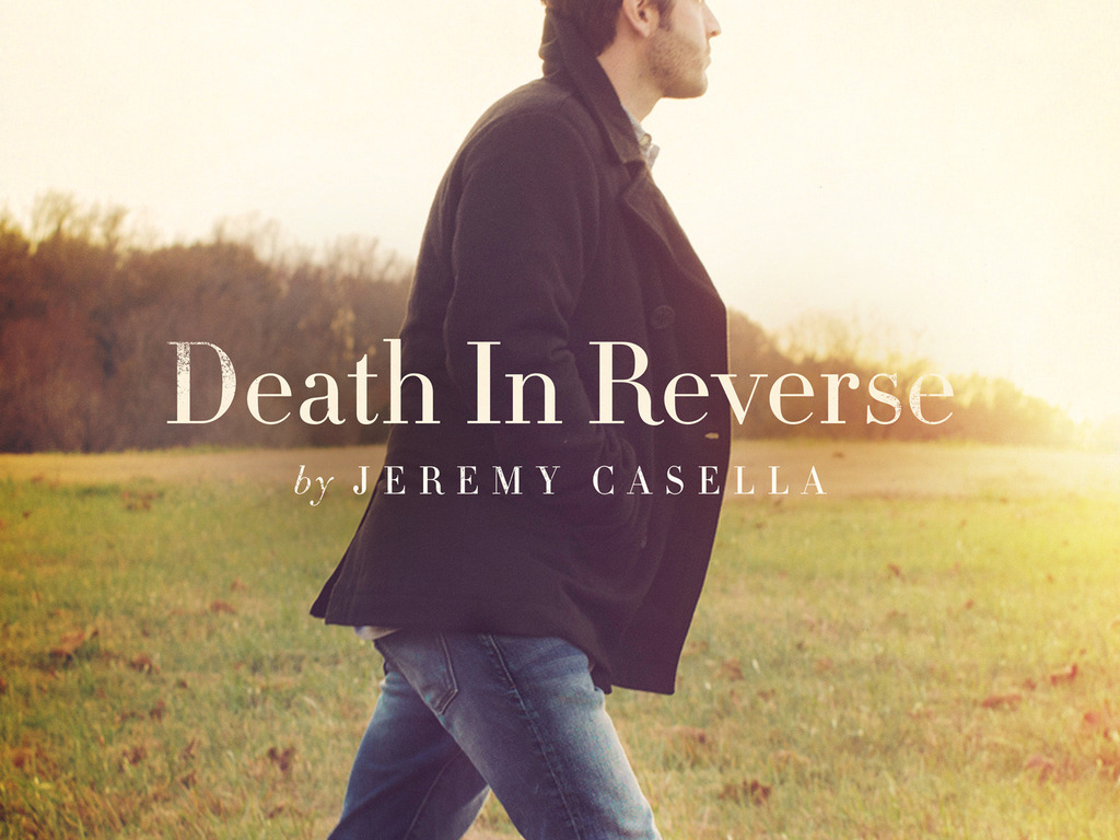 Death In Reverse by Jeremy Casella -- New Studio Album's video poster